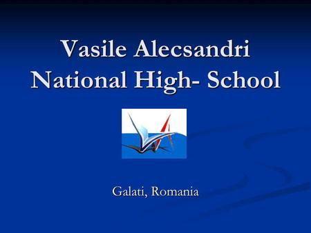 Vasile Alecsandri National High- School