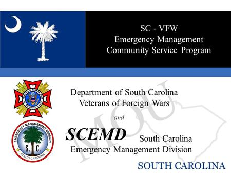 MOU Department of South Carolina Veterans of Foreign Wars SCEMD South Carolina Emergency Management Division SC - VFW Emergency Management Community Service.