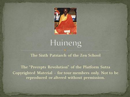 Huineng The Sixth Patriarch of the Zen School