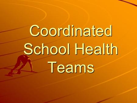 Coordinated School Health Teams. Purpose of CSHT To address the needs of the whole child by connecting health with education Maximize achievement by promoting.