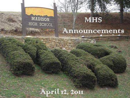 April 12, 2011 MHS Announcements. The Patriot Online Newspaper Get the News! See Whats Going On! Dont Be the Last to Hear.