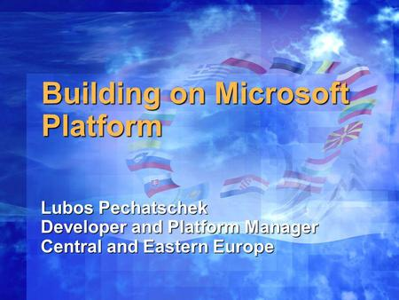 Building on Microsoft Platform