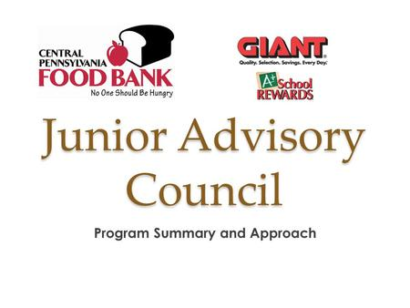 Junior Advisory Council Program Summary and Approach.