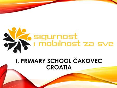 I. PRIMARY SCHOOL ČAKOVEC CROATIA. ACTIVITIES SINCE JANUARY TO JUNE 2012. Photo competition, The grand opening of the photo exhibition, E-educational.