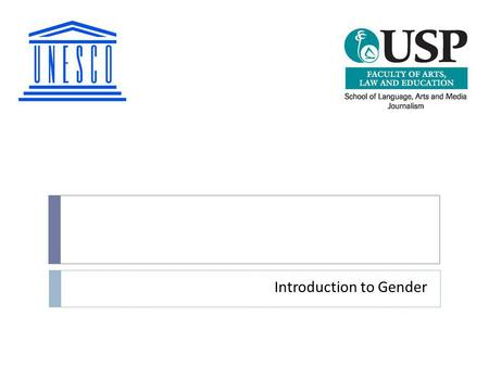 Introduction to Gender
