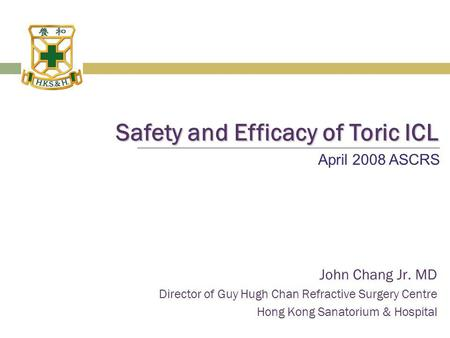 Safety and Efficacy of Toric ICL
