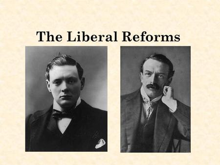 The Liberal Reforms. Why did the Liberals pass reforms to help the young? Rowntrees survey in particular revealed a great deal of poverty amongst children.