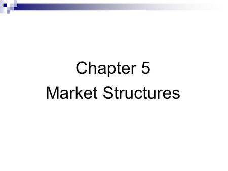 Chapter 5 Market Structures. Trading sessions Trades take place during trading sessions. Continuous market sessions Call market sessions.