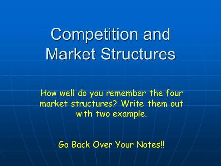 Competition and Market Structures
