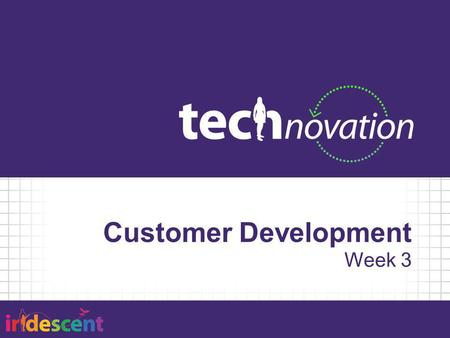 Customer Development Week 3.