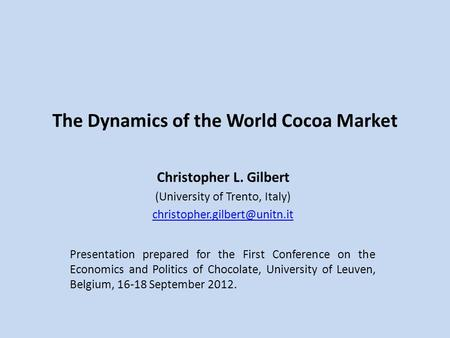 The Dynamics of the World Cocoa Market