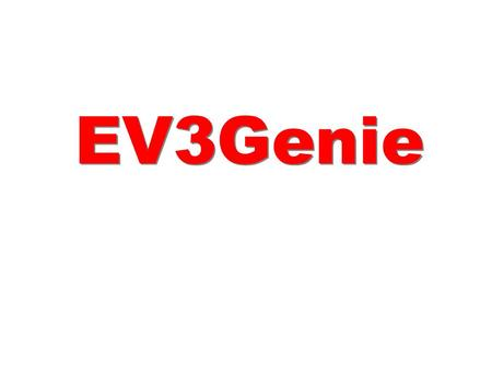 EV3Genie. from EV3Genie from PRODUCTION MONITORING SOLUTION PRODUCTION MONITORING SOLUTION.