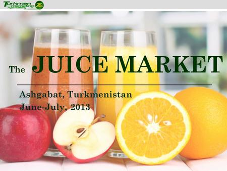 The JUICE MARKET Ashgabat, Turkmenistan June-July, 2013.