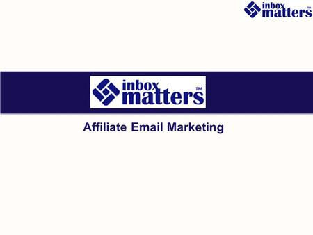 Affiliate Email Marketing. mlc Concept Scope Inbox matter's sample model Clients Criteria Affiliate Partner With Profiled Database Partner 1 Partner.