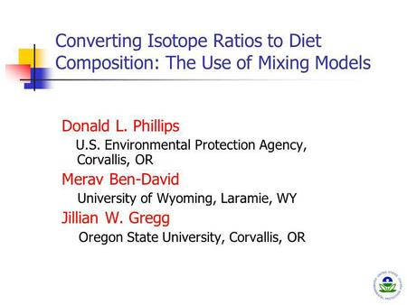 Donald L. Phillips U.S. Environmental Protection Agency, Corvallis, OR