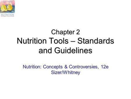 Chapter 2 Nutrition Tools – Standards and Guidelines