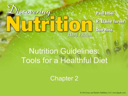 Nutrition Guidelines: Tools for a Healthful Diet Chapter 2.