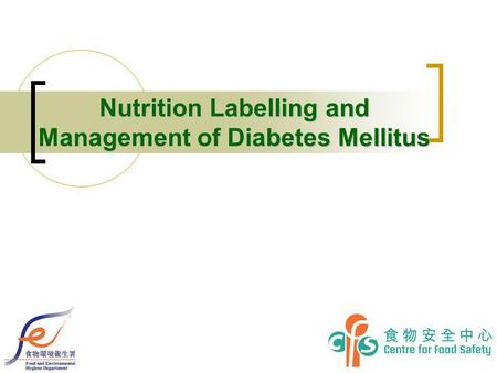 Nutrition Labelling and Management of Diabetes Mellitus.