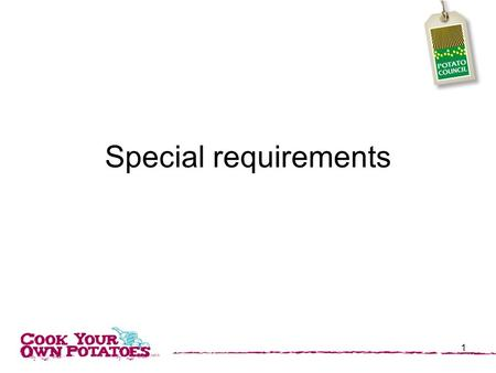Special requirements 1. Why do we avoid certain foods? 2.