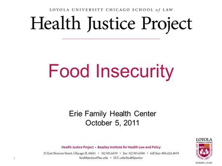 Erie Family Health Center October 5, 2011 Food Insecurity 1.