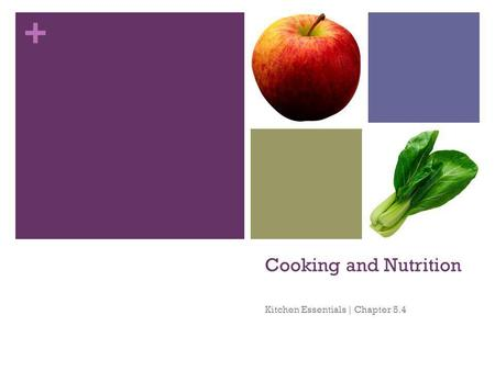 + Cooking and Nutrition Kitchen Essentials | Chapter 5.4.