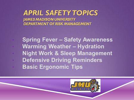 Spring Fever – Safety Awareness Warming Weather – Hydration