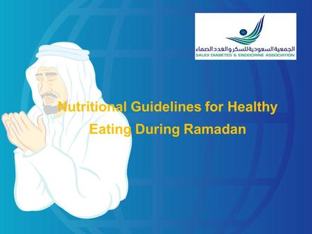 Nutritional Guidelines for Healthy Eating During Ramadan.