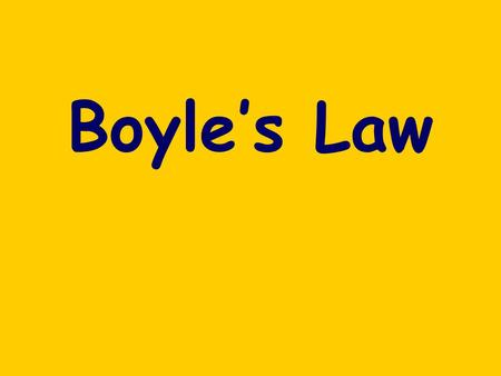 Boyles Law. What is Boyles Law? Boyles Law is one of the laws in physics that concern the behaviour of gases When a gas is under pressure it takes up.