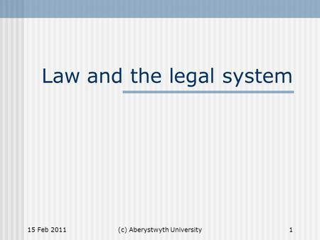 Law and the legal system