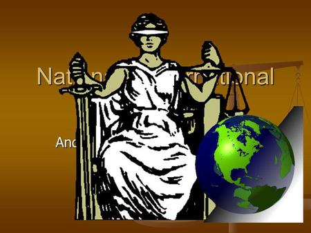 National v International Law And does international law really exist anyway?
