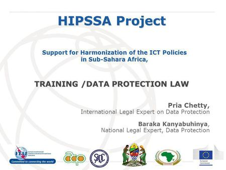 HIPSSA Project TRAINING /DATA PROTECTION LAW Pria Chetty,
