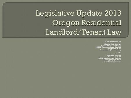 Legislative Update 2013 Oregon Residential Landlord/Tenant Law