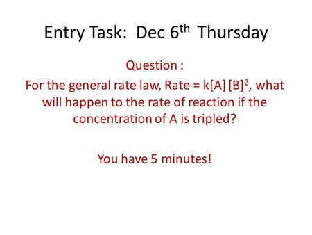 Entry Task: Dec 6th Thursday