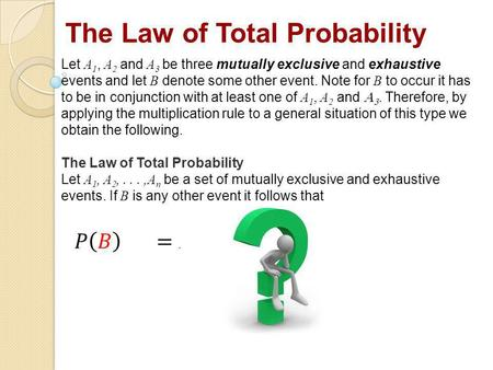 The Law of Total Probability