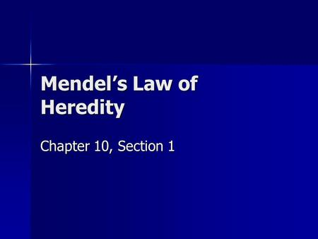 Mendel's Law of Heredity