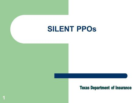 1 SILENT PPOs. 2 What is a PPO? PPO is an acronym commonly used to refer to a preferred provider organization. Many persons and institutions use the term.
