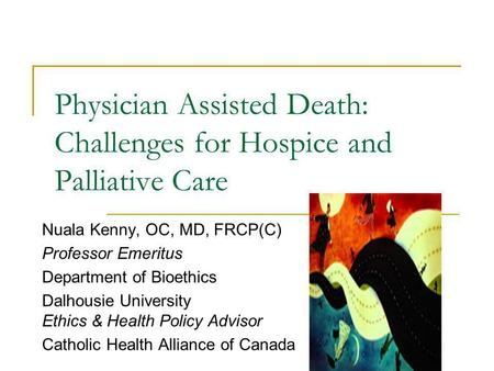 nursing death and palliative care Let family members and close friends know as soon as it's obvious that death is near the care team can director, in-patient palliative care webmd does not.