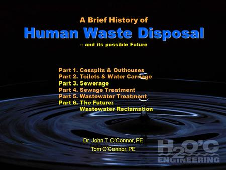 A Brief History of Human Waste Disposal -- and its possible Future