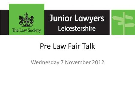 Pre Law Fair Talk Wednesday 7 November 2012. James Popplewell President Sam McGinty National Representative.