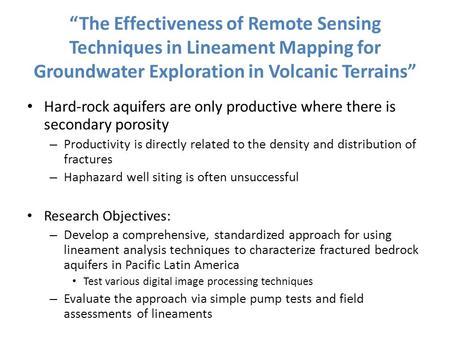 The Effectiveness of Remote Sensing Techniques in Lineament Mapping for Groundwater Exploration in Volcanic Terrains Hard-rock aquifers are only productive.