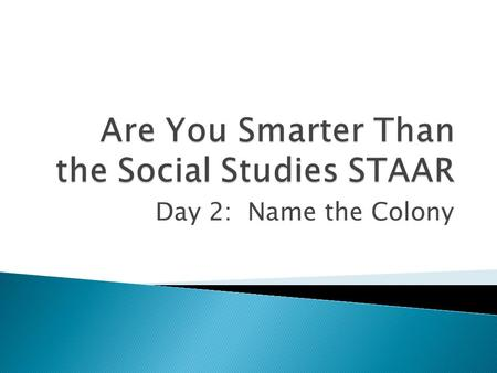 Are You Smarter Than the Social Studies STAAR