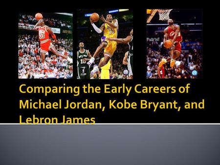 A good estimate of a players performance is shown in statistics (points, rebounds, & assists) Presuming that Michael Jordan is the best basketball player.