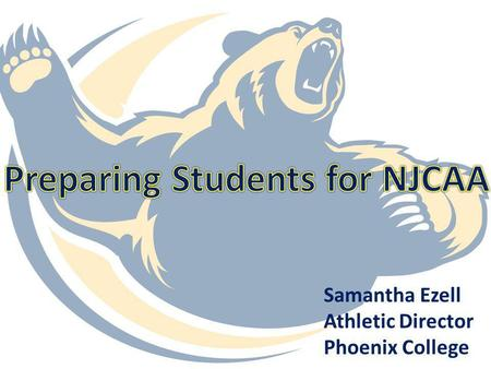 Samantha Ezell Athletic Director Phoenix College.