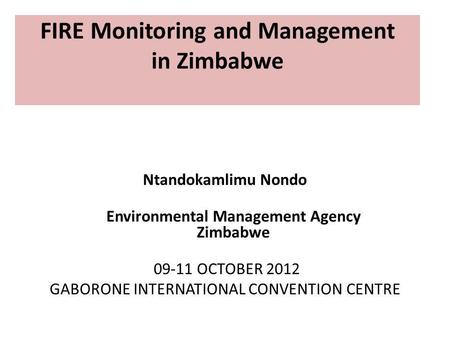 FIRE Monitoring and Management in Zimbabwe