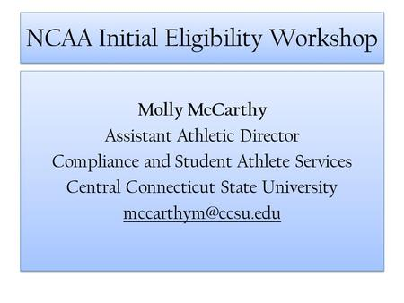 NCAA Initial Eligibility Workshop