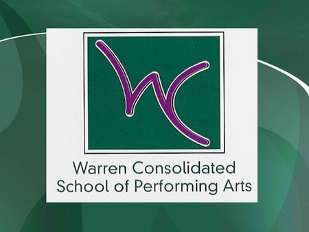 Warren Consolidated School of Performing Arts 2012-2013 Season Sponsorship.