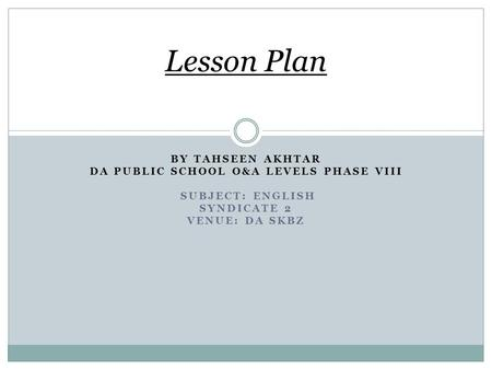 DA public school O&A levels phase Viii