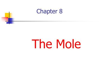 Chapter 8 The Mole. 1 trio= 3 singers 1 six-pack Cola=6 cans Cola drink 1 dozen donuts=12 donuts 1 gross of pencils=144 pencils Collection Terms.