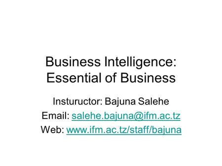 Business Intelligence: Essential of Business