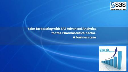 Sales forecasting with SAS Advanced Analytics for the Pharmaceutical sector. A business case.